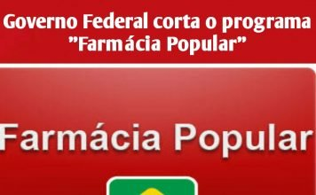 "alt=""Governo Federal corta o programa Farmácia Popular"""